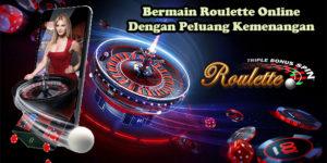 Bermain Roulette Online Dengan Peluang Kemenangan
