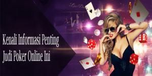 Kenali Informasi Penting Judi Poker Online Ini