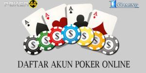 Tips Daftar Akun Poker Yang Benar dan Tepat